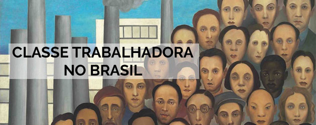 Classe Trabalhadora no Brasil