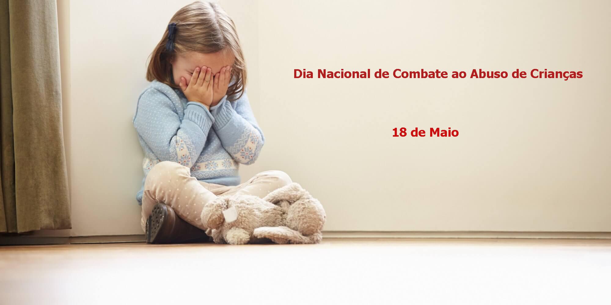 Dia Nacional de Combate ao Abuso de Crianças