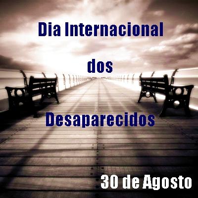 Dia Internacional dos Desaparecidos