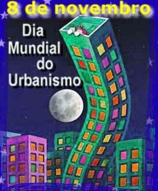 Dia Mundial do Urbanismo